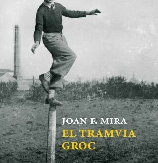 'El tramvia groc', de Joan Francesc Mira